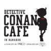 名探偵コナンカフェ@サイアムセンター・バンコク!
