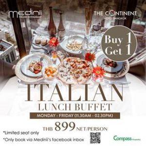Medinii イタリアンブッフェ Buy 1 Get 1 Free@アソーク!
